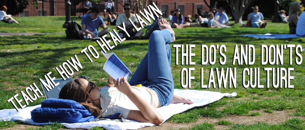 TEACH ME HOW TO HEALY LAWN