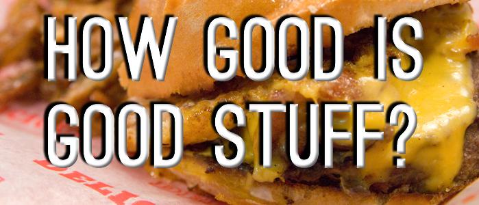 How Good Is Goodstuff