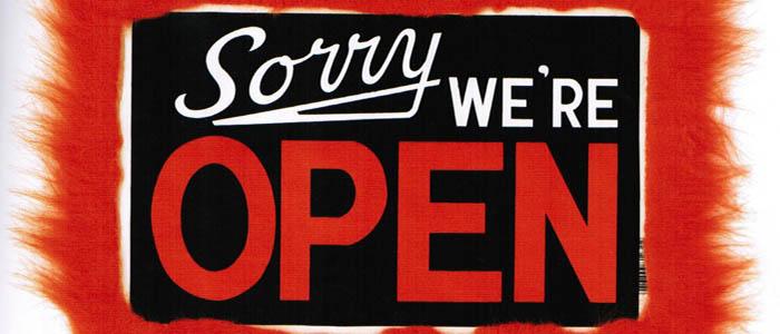 Sorry We're open copy
