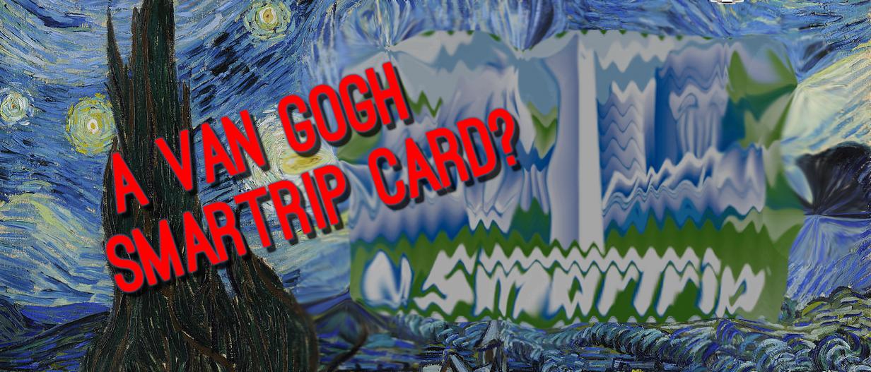 Van Gogh SmarTrip