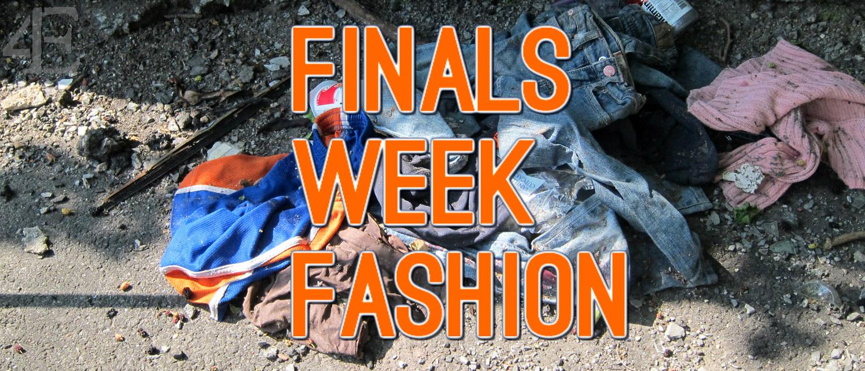 Finals Week Fashion