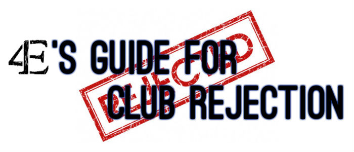 Club Rejection