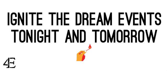 Ignite the Dream