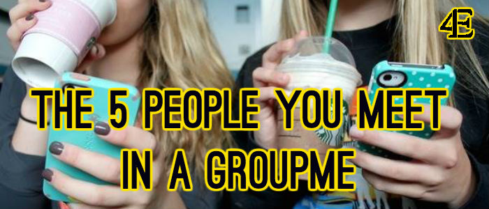 the 5 people you meet in a GroupMe