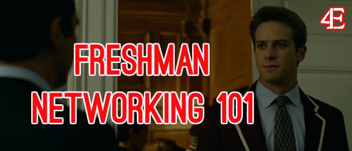 Freshman Networking 101